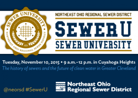 EVENT: Sewer University #SewerU now enrolling, your 101 course for Northeast Ohio's sewer history and water future